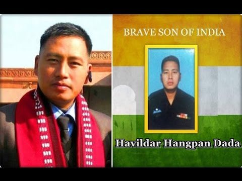 Arunachals Son, Nations Pride: Martyr Hangpan Dada Honoured With Ashoka Chakra - The Highest Military Award