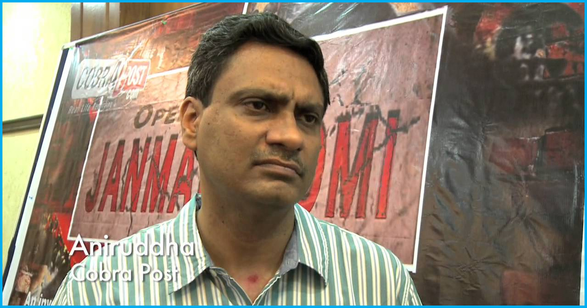 We Have Been Doing Undercover Investigations Since 2000, Says Aniruddh Bahal, Editor Of Cobrapost