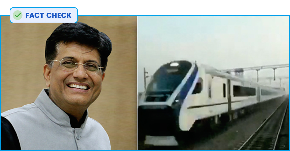 Fact Check: Railway Minister Piyush Goyal Uploads Doctored Video Of