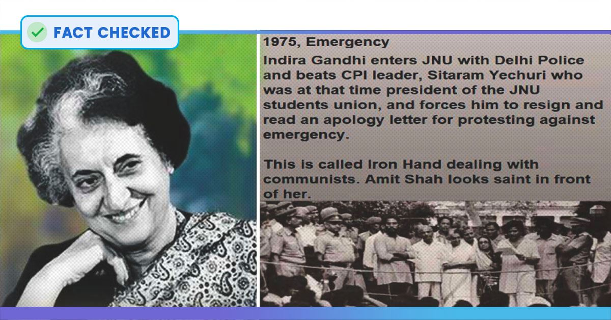 Fact Check: No, Indira Gandhi Did Not Force Sitaram Yechury To Resign As JNUSU President