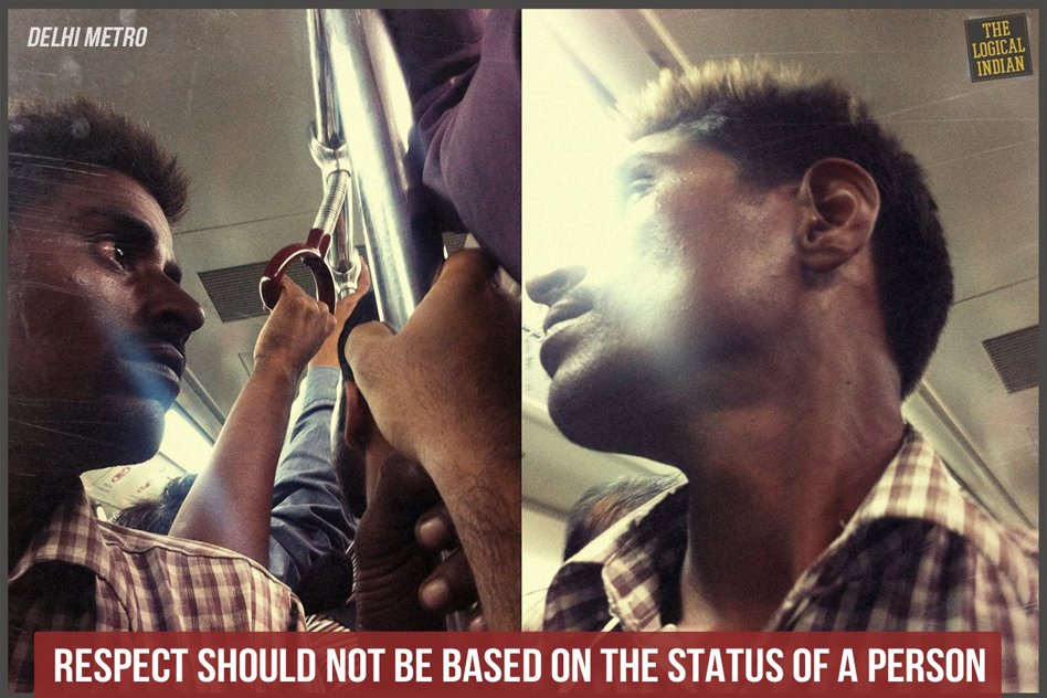Respect should not be based on the status of a person.