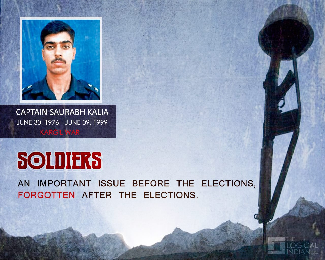 SOLDIERS: An Imp. Issue Before The Elections, Forgotten After The Elections
