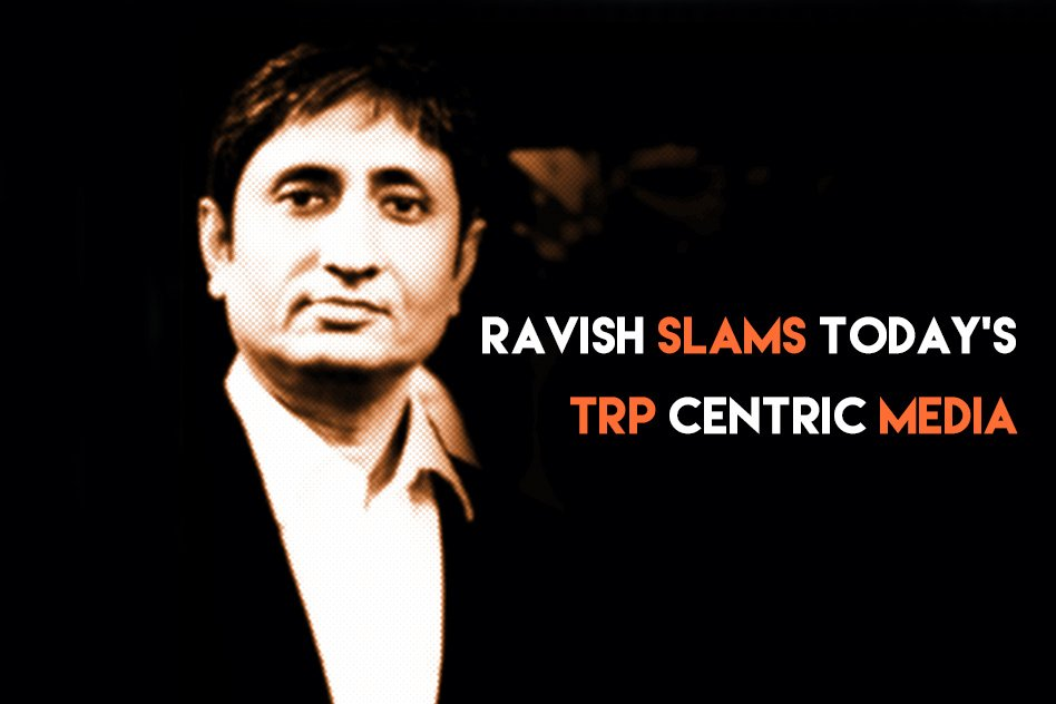 Video: Ravish Slams The TRP Centric Media, Tells Us The Responsibilities