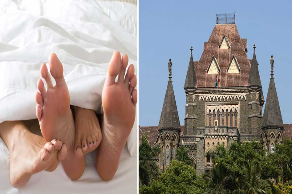 Bombay High Court: Educated Women Cannot Accuse Partner Of Rape After Consensual Sex