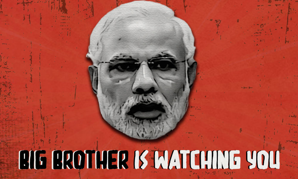 Big Brother Is Watching! Stark Similarities Between George Orwells 1984 & Modis 2020 India