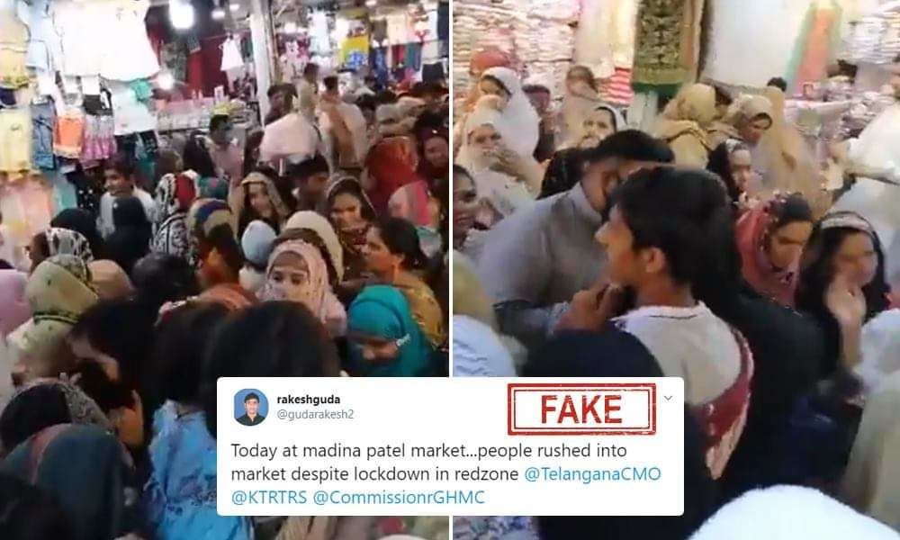 Fact Check: Video From Pakistan Falsely Shared As People Violating Lockdown Rules In Hyderabads Madina Market