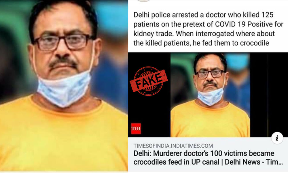 False Messages Of Doctor Arrested For Harvesting Kidneys On Pretext Of COVID-19 Positive Go Viral