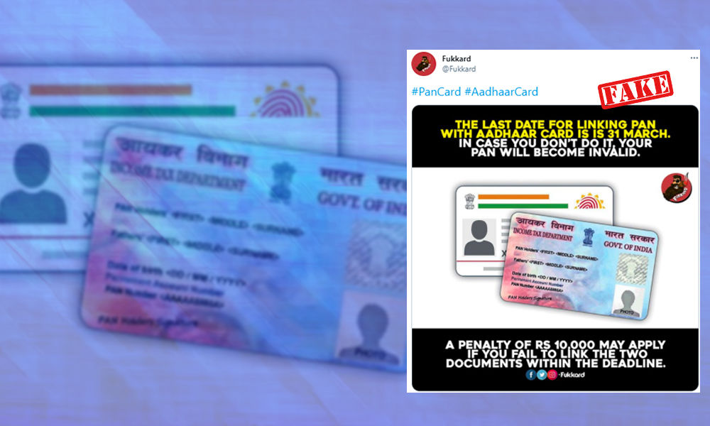 Fact Check: Penalty For Not Linking Aadhaar Card With PAN Card Is Rs 1,000 Not Rs 10,000